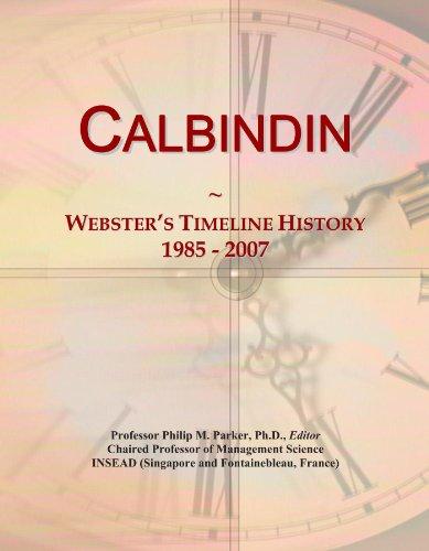 Calbindin: Webster's Timeline History, 1985 - 2007