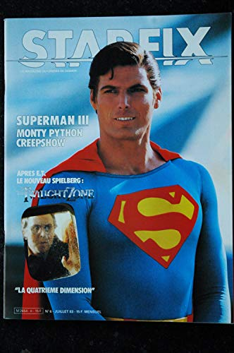 STARFIX 006 n° 6 * 1983 * SUPERMAN III MONTY PYTHON CREEPSHOW Twilight Zone La quatrème dimension