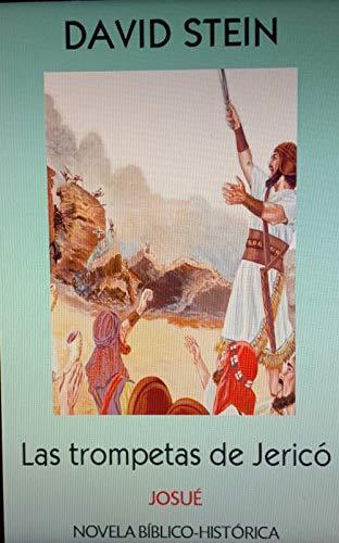 Josué: Las trompetas de Jericó (Antiguo Testamento nº 6)