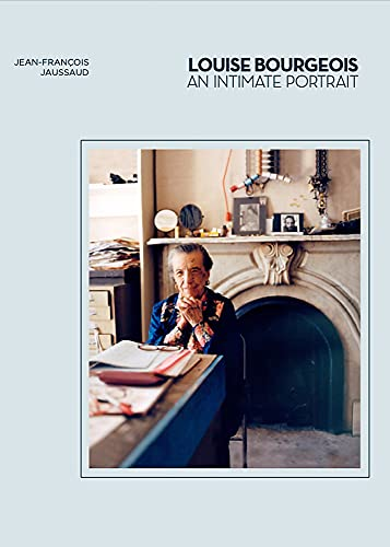 Image of Louise Bourgeois: An Intimate Portrait (Artist Biographies, Women in Art)