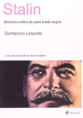 Stalin. História Crítica de Uma Lenda Negra