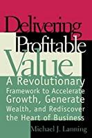 Delivering Profitable Value