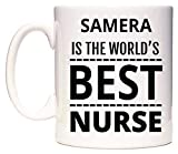 SAMERA is The World's Best Nurse Mug Cup by WeDoMugs