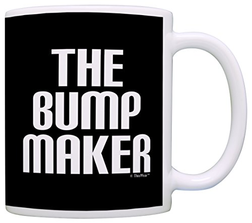 Pregnancy Announcement Gifts The Bump Maker Dad to Be Gag Gift Coffee Mug Tea Cup Black
