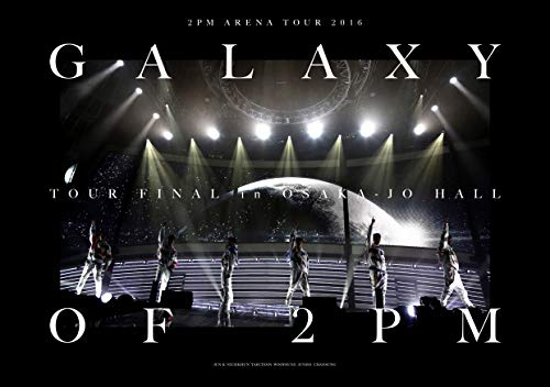 "2PM ARENA TOUR 2016""GALAXY OF 2PM TOUR FINAL in 오사카성 홀 (완전 생산 한정반) (Blu-ray) (특전 없음)"