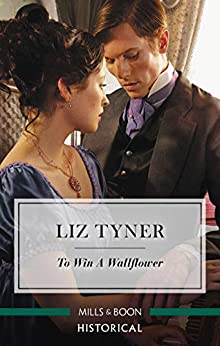 To Win a Wallflower by [Liz Tyner]