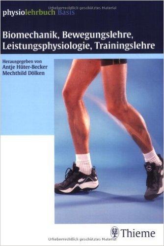 Biomechanik, Bewegungslehre, Leistungsphysiologie, Trainingslehre ( 10. November 2004 )