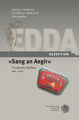 »Sang an Aegir«: Nordische Mythen um 1900 (Edda-Rezeption)