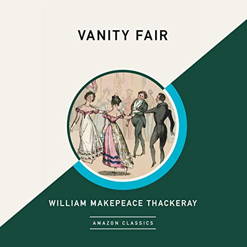 Vanity Fair (AmazonClassics Edition) cover art