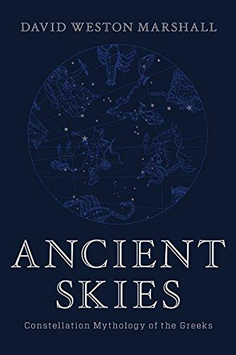 Ancient Skies: Constellation Mythology of the Greeks