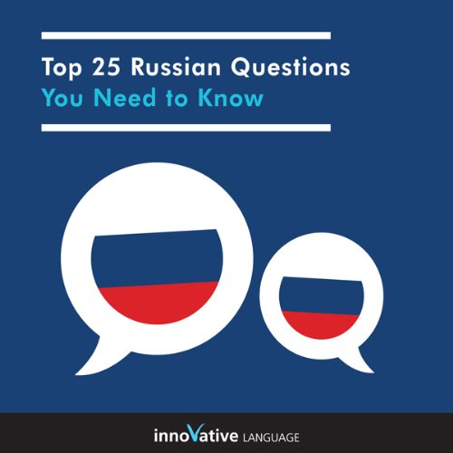 Couverture de Top 25 Russian Questions You Need to Know