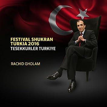 Festival Shukran Turkia 2016 (Teşekkürler Türkiye)