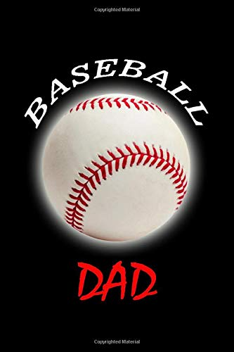 """Baseball Dad: 120 blank lined pages size 6"""" x 9"""" Ideal gift for..."""