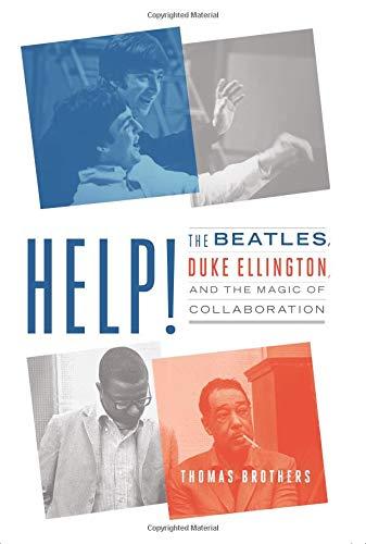 Help!: The Beatles, Duke Ellington, and the Magic of covid 19 (Caution 1 Roll coronavirus)