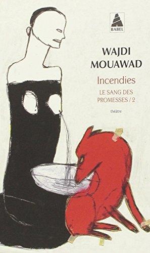 Incendies: Le Sang des promesses - 2 (Babel) (French Edition)