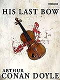 His Last Bow (English Edition)