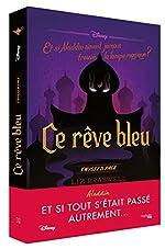 Twisted Tale Disney Ce rêve bleu - Et si Aladdin n'avait jamais trouvé la lampe ? de Liz Braswell