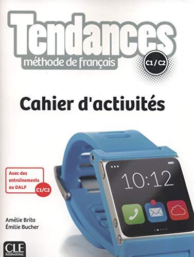 Tendances niveau C1-C2 - Cahier d'activités