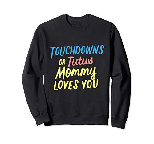 Touchdowns o Tutús Mamá Te Ama Género Revelar Bebé Sudadera