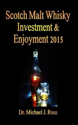 Scotch Malt Whisky Investment & Enjoyment 2015