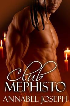 Club Mephisto (Mephisto Series Book 1) by [Annabel Joseph]