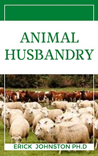 Animal Husbandry (English Edition)