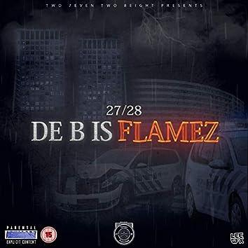 De B Is Flamez