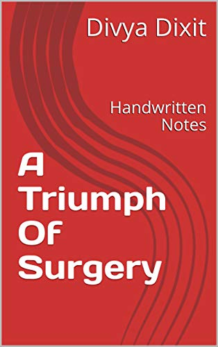 A Triumph Of Surgery: Handwritten Notes (CBSE English Book 10) (English Edition) eBook: Dixit, Divya: Amazon.es: Tienda Kindle