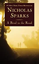 A Bend in the Road by Sparks, Nicholas (2013) Mass Market Paperback
