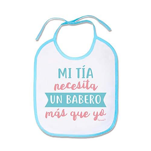 SUPERMOLON Babero bebé Mi tía necesita un babero más que yo Azul celeste con cordones
