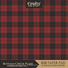 Buffalo Check Plaid Scrapbook Paper: Red & Black Plaid Printed Design 8x8 Single-Sided Christmas Card Making Scrapbook Specialty  Paper Pack 15 Sheets (Decorative Craft Paper)