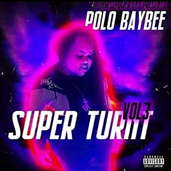 Super Turnt Vol. 3