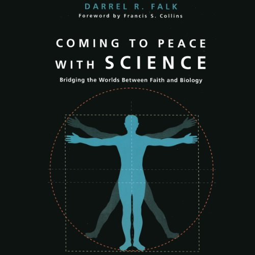 Coming to Peace with Science cover art