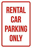 Tomlinsony New Metal Tin Sign Aluminum Room Sign Rental Car Parking Only Business Safety Traffic Signs Red 12' X 8'