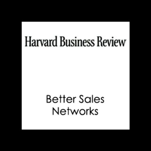 Better Sales Networks (Harvard Business Review) audiobook cover art