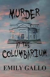 Cover of Emily Gallo's Murder in the Columbarium.
