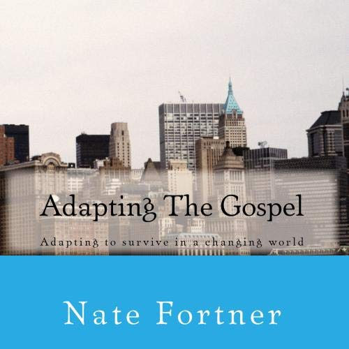Adapting The Gospel