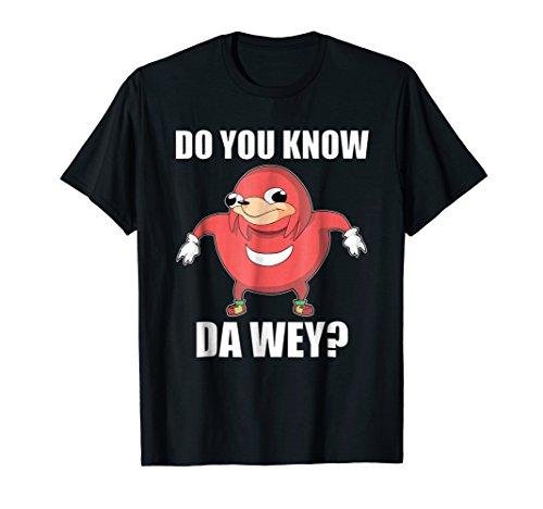 Do You Know The Way Ugandan Knuckle Shirt Funny Meme T-Shirt