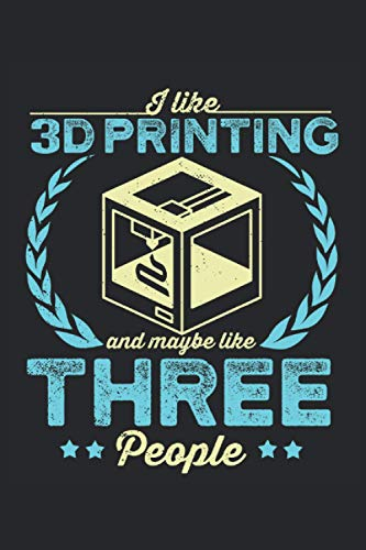 Cuaderno: Impresión 3D, Impresora 3D, Fabricación Aditiva: 120 páginas rayadas: cuaderno, cuaderno de bocetos, diario, lista de tareas pendientes, ... para planificar, organizar y tomar notas.