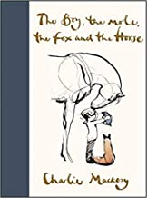 October 22, 2019 : The Boy, the Mole, the Fox and the Horse [Hardback]