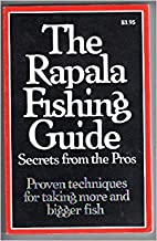 The Rapala Fishing Guide/Tips From The Pros