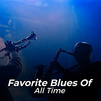 Favorite Blues of All Time