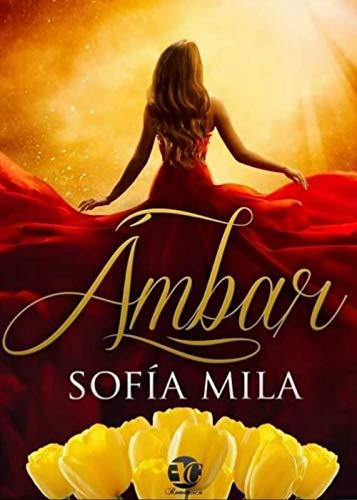 ÁMBAR (Spanish Edition)