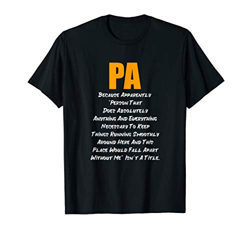 PA Does Everything T-Shirt T-Shirt