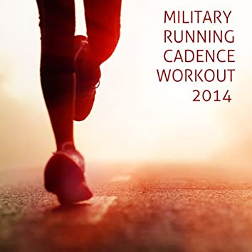 Military Running Cadence Workout 2014