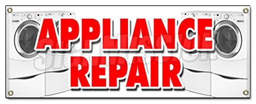 Appliance Repair Banner Sign Refrigerator Washer Dryer All Brands Home