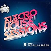 Ministry Of Sound: Electro House Sessions 5