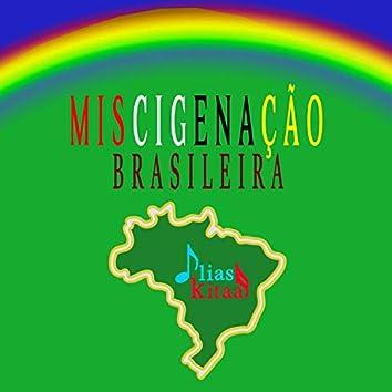 Miscigenaçao brasileira