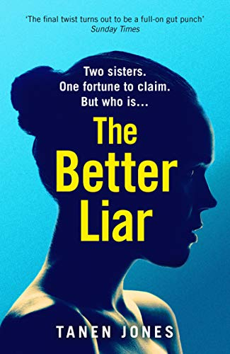 The Better Liar (English Edition)