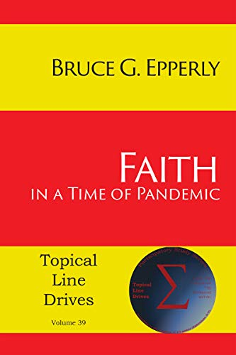 Faith in a Time of Pandemic (Topical Line Drives Book 39) by [Bruce G. Epperly]